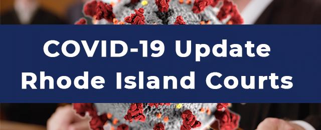 COVID 19 Update Rhode Island Courts